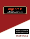 Algebra I Even Problems Solutions Manual